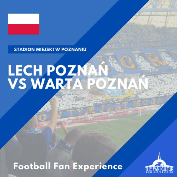Lech Poznan Warta derby Poznan