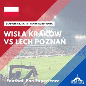 Wisla Cracovie Lech Poznan